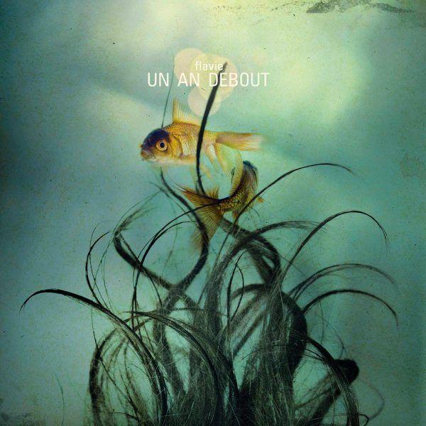 album_un_an_debout_flavie